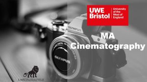 MA Cinematography at UWE Bristol