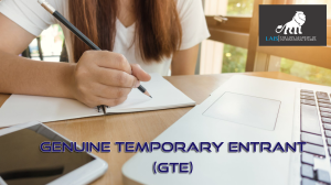 การเขียน Genuine temporary entrant (GTE)
