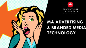 MA Advertising and Branded Media Technology at Academy of Art University, San Francisco